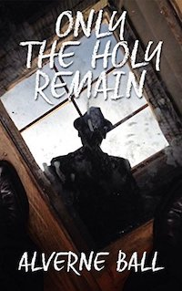 Only the Holy Remain cover image