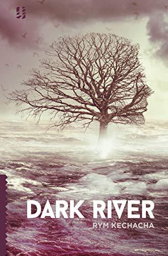 Cover of Dark River by Rym Kechacha