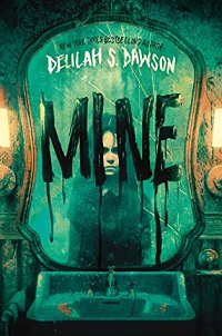 Cover of Mine by Delilah S. Dawson
