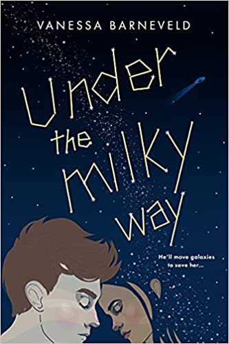 Cover of Under the Milky Way by Vanessa Barneveld