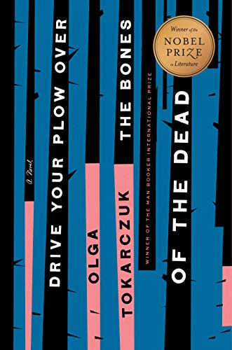 cover image of Drive Your Plow Over the Bones of the Dead by Olga Tokarczuk