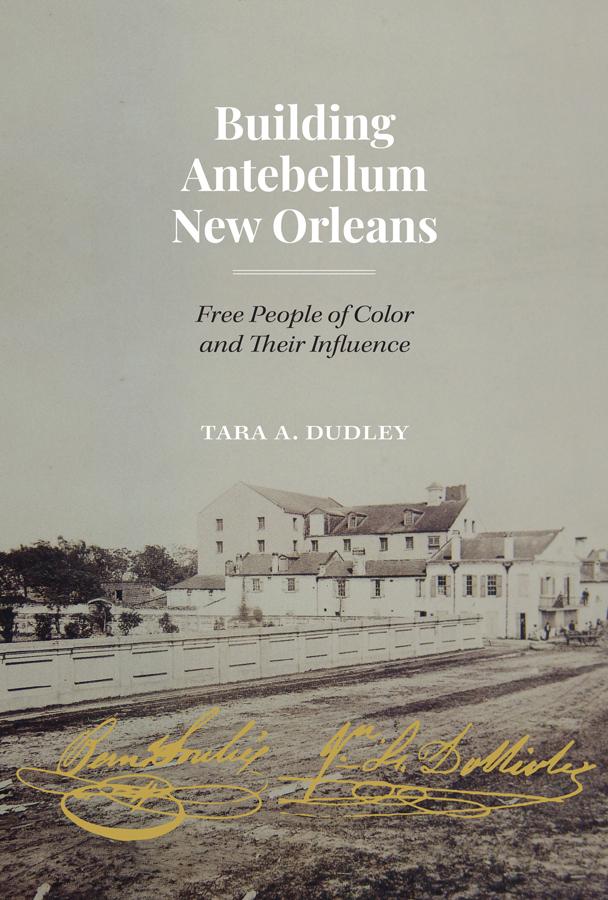 Building Antebellum New Orleans