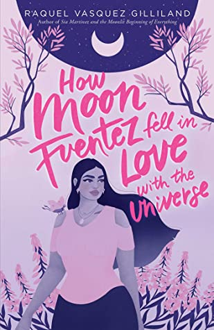 cover of How Moon Fuentez Fell In Love With The Universe