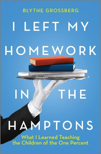 I Left My Homework in the Hamptons Cover