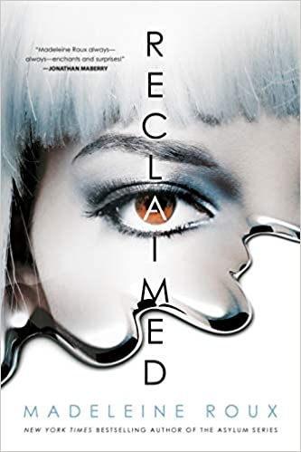 Cover of Reclaimed by Madeleine Roux