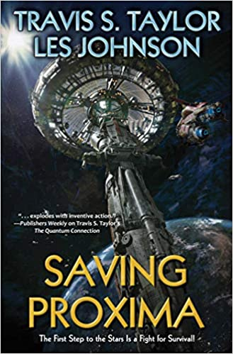 Cover of Saving Proxima by Travis S. Taylor and Les Johnson