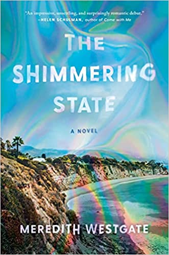 Cover of The Shimmering State by Meredith Westgate
